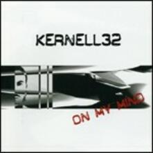 On My Mind - CD Audio di Kernell32