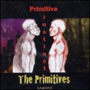 Primitive Instinct - CD Audio di Primitives