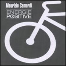 Energie positive - CD Audio di Maurizio Camardi