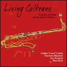 Living Coltrane - CD Audio di Stefano Cantini