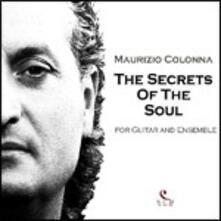 The Secrets of the Soul - CD Audio di Maurizio Colonna