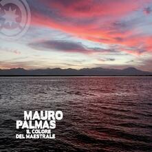 Il colore del maestrale - CD Audio di Mauro Palmas