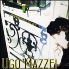 Mezzogiorno o giù di lì - CD Audio di Ugo Mazzei