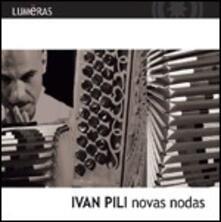 Novas nodas - CD Audio di Ivan Pili