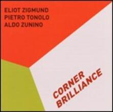 Corner Brilliance - CD Audio di Pietro Tonolo,Eliot Zigmund,Aldo Zunino