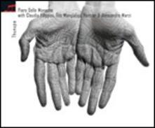 Thunupa - CD Audio di Piero Delle Monache
