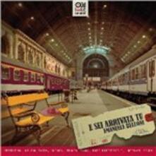 E sei arrivata tu - CD Audio di Belloni Emanuele