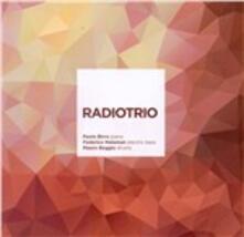 Radiotrio - CD Audio di Paolo Birro,Mauro Beggio,Federico Malaman