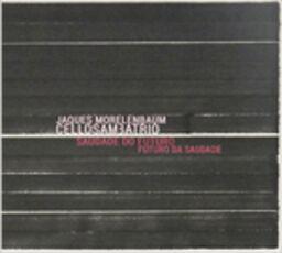 CD Saudade do futuro. Futuro da saudade Jaques Morelenbaum