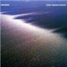 Rivivere - CD Audio di Enzo Amazio