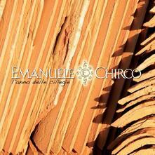 L'anno delle ciliegie - CD Audio di Emanuele Chirco