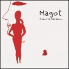 Magot - CD Audio di Roberta Barabino