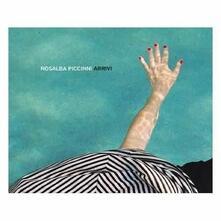 Arrivi - CD Audio di Rosalba Piccinni
