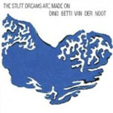 The Stuff Dreams Are Made on - CD Audio di Dino Betti van der Noot