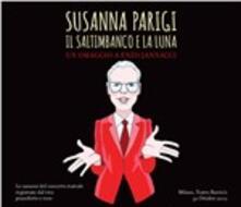 Il saltimbanco e la luna - CD Audio di Susanna Parigi