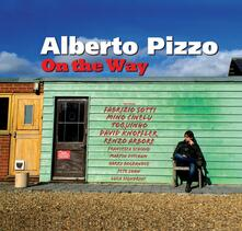 On the Way - CD Audio di Alberto Pizzo