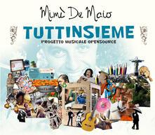 Tuttinsieme - CD Audio di Mimì De Maio