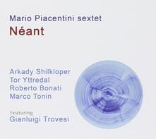 Neant - CD Audio di Mario Piacentini