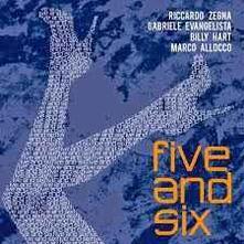 Five and Six - CD Audio di Riccardo Zegna