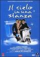 Cover Dvd DVD Il cielo in una stanza