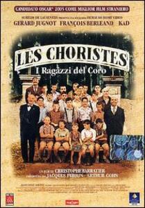 Les Choristes. I ragazzi del coro di Christophe Barratier - DVD