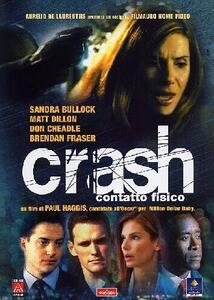 Crash. Contatto fisico di Paul Haggis - DVD