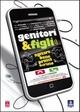 Cover Dvd Genitori & Figli: Agitare bene prima dell'uso