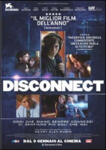 Disconnect di Henry-Alex Rubin - DVD