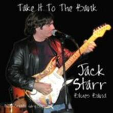 Take It To The Bank - CD Audio di Jack Starr