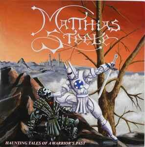 Haunting Tales of a Warrior's - Vinile LP di Matthias Steele
