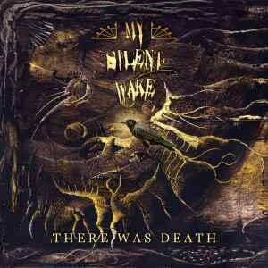 There Was Death - Vinile LP di My Silent Wake