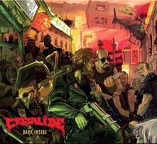 Dark Inside - CD Audio di Crisalide