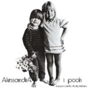 Alessandra - Vinile LP di Pooh