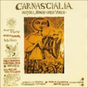 Carnascialia - Vinile LP di Carnascialia