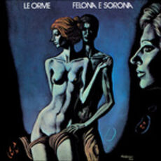 Vinile Felona e Sorona (Transparent Green Vinyl) Orme