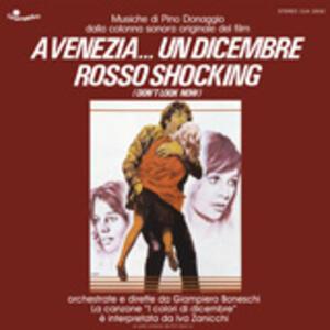 A Venezia un dicembre rosso shocking (Colonna Sonora) - Vinile LP di Pino Donaggio