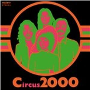 Circus 2000 - Vinile LP di Circus 2000