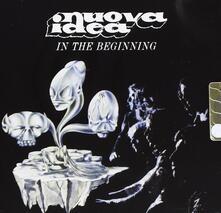 In the Beginning - CD Audio di Nuova Idea