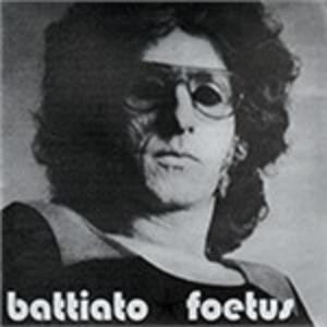 Foetus - Vinile LP di Franco Battiato