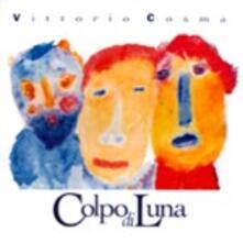 Colpo di Luna - CD Audio di Vittorio Cosma