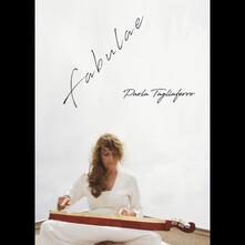 Fabulae (Limited Edition + Libro in inglese) - CD Audio di Paola Tagliaferro