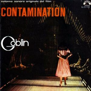 Contamination (Colonna Sonora) - Vinile LP di Goblin