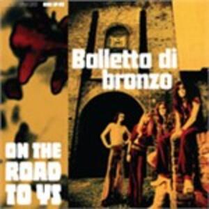 On the Road to Ys - Vinile LP di Balletto di Bronzo