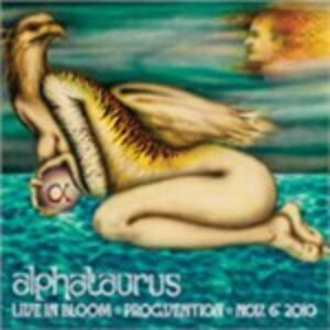 Live in Bloom - Vinile LP di Alphataurus