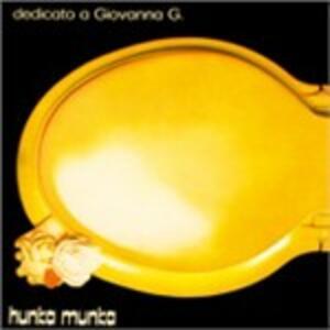 Dedicato a Giovanna G. - Vinile LP di Hunka Munka