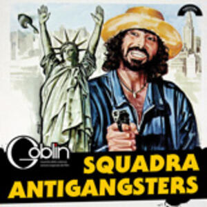 Squadra Antigangster (Colonna Sonora) - Vinile LP di Goblin