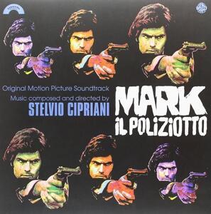 Mark Il Poliziotto (Colonna Sonora) - Vinile LP di Stelvio Cipriani