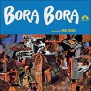 Bora Bora (Colonna Sonora) - Vinile LP di Piero Piccioni