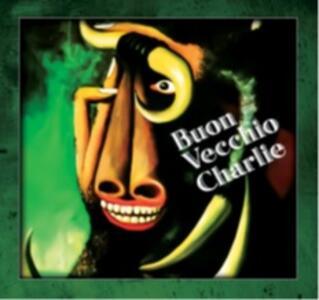 Buon vecchio Charlie - Vinile LP di Buon Vecchio Charlie