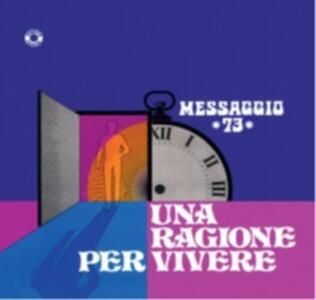 Una ragione per vivere - Vinile LP di Messaggio 73